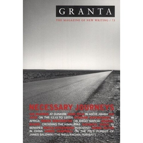 Granta 73: Necessary Journeys