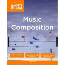 Music Composition: Cig (Complete Idiot's Guides (Lifestyle Paperback))