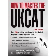 How to Master the Ukcat: over 700 Practice Questions for the United Kingdom Clinical Aptitude Test: 3 (elite Students Series)