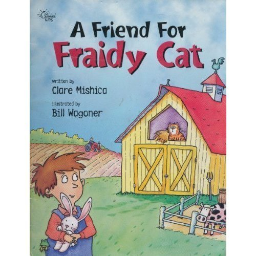 A Friend for Fraidy Cat (Happy Day Books)