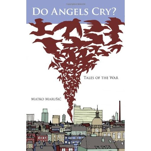 Do Angels Cry?: Tales of the War
