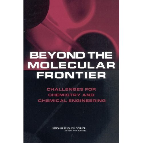 Beyond the Molecular Frontier: Challenges for Chemistry and Chemical Engineering