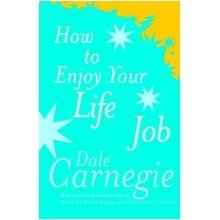 How to Enjoy Your Life and Job