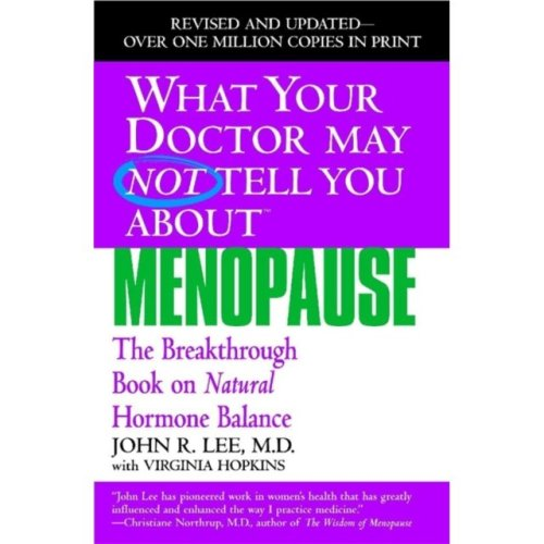 What Your Dr...Menopause (What Your Doctor May Not Tell You) (Paperback)