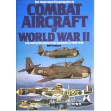 Illustrated Encyclopaedia of Combat Aircraft of World War II