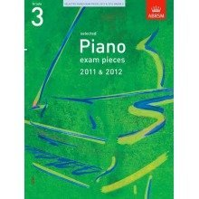 Selected Piano Exam Pieces 2011 & 2012, Grade 3 (abrsm Exam Pieces)