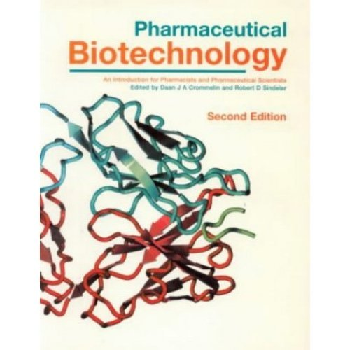 Pharmaceutical Biotechnology: Fundamentals and Applications, Second Edition