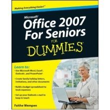 Microsoft Office 2007 for Seniors for Dummies (for Dummies (computers))