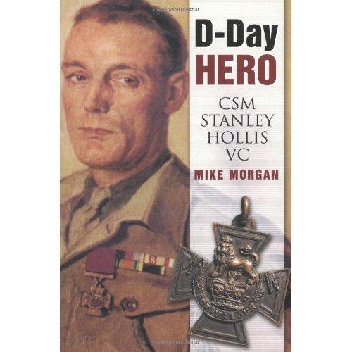 D-Day Hero: CMS Stanley Hollis VC: CSM Stanley Hollis VC