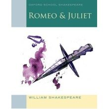 Oxford School Shakespeare: Romeo and Juliet 2009