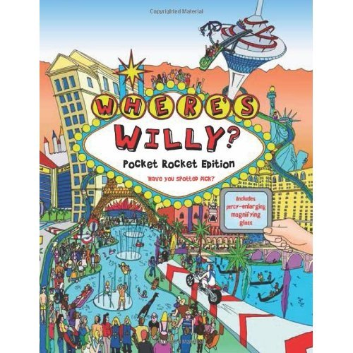 Where's Willy?: Pocket Rocket Edition: Have You Spotted Dick?