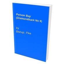 Poison Bay (Diamondback No 9)
