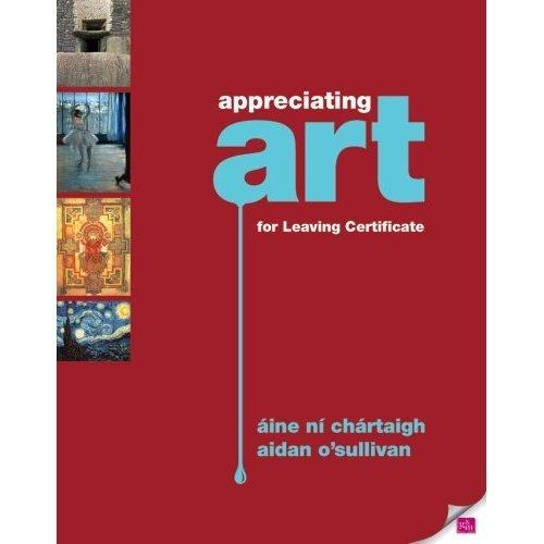 Appreciating Art for Leaving Certificate
