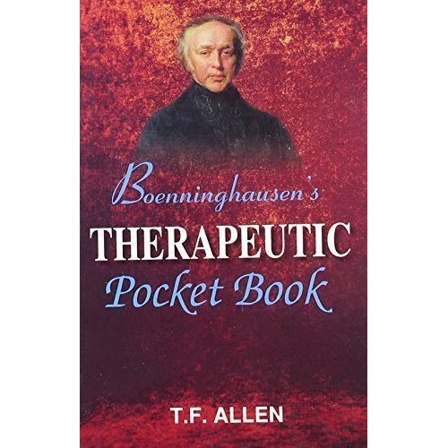 Boenninghausen's Therapeutic Pocket Book: The Principles and Practicability