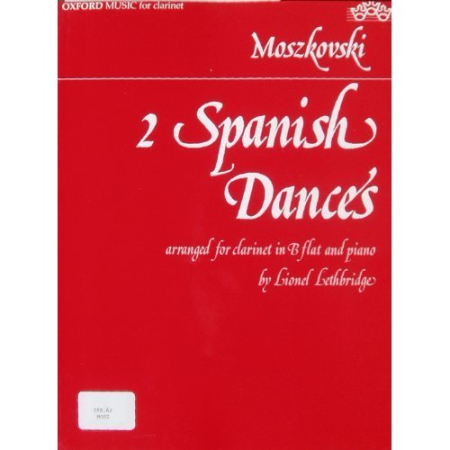 2 Spanish Dances (arranged for clarinet in B flat and piano by Lionel Lethbridge)