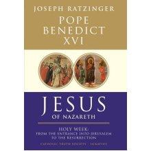 Jesus of Nazareth: From the Entrance into Jerusalem to the Resurrection