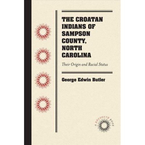 The Croatan Indians of Sampson County, North Carolina
