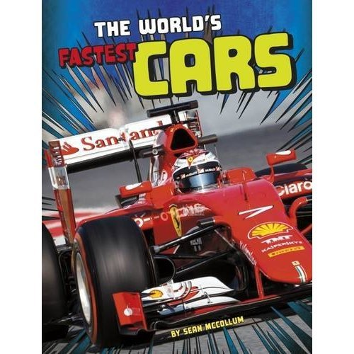 The World's Fastest Cars (Edge Books: World Record Breakers)
