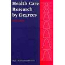 Health Care Research by Degrees