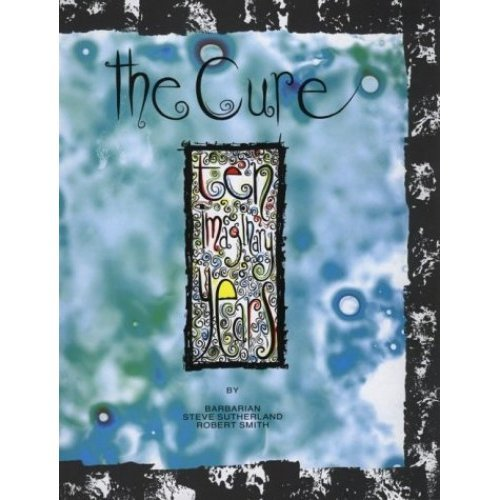 """The """"Cure"""": Ten Imaginary Years"""