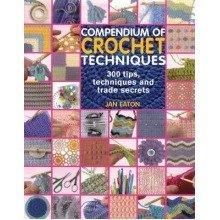 Compendium of Crochet Techniques