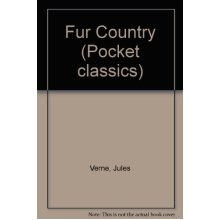 Fur Country (Pocket classics)