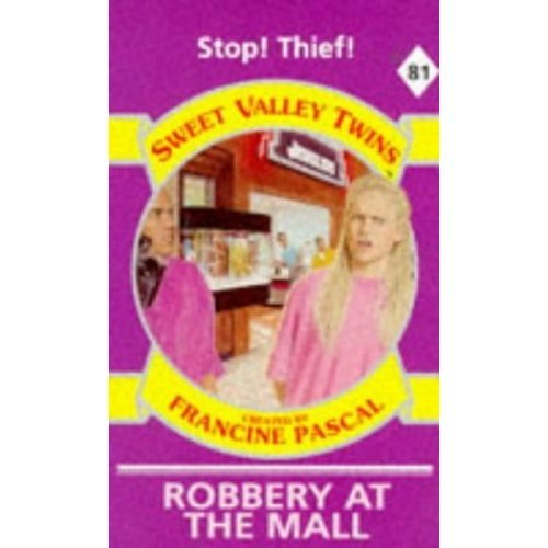 Robbery at the Mall (Sweet Valley Twins)