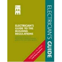 Electrician's Guide to the Building Regulations: Pt. P (Wiring Regulations): Pt. P (Wiring Regulations)